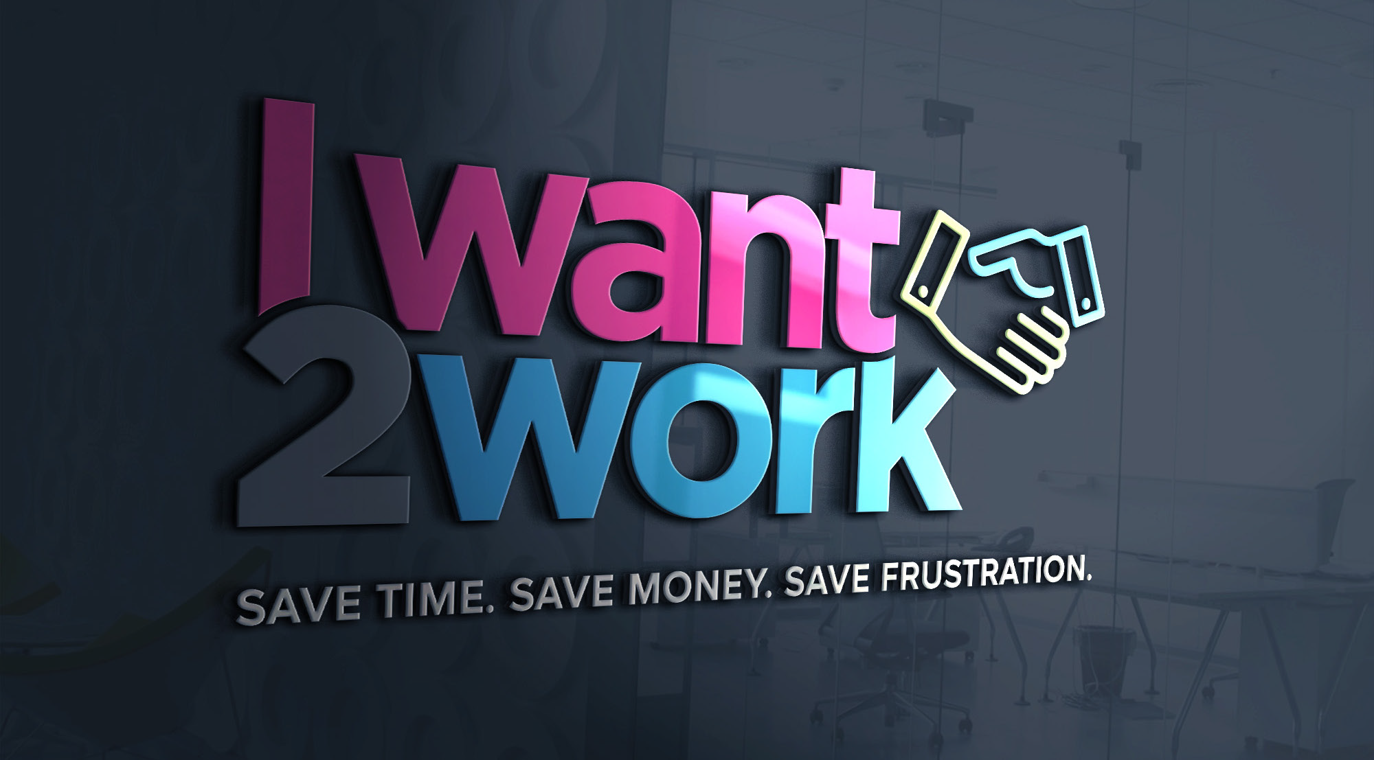 i want 2 work save time money frustration job seeker employer portal graphic